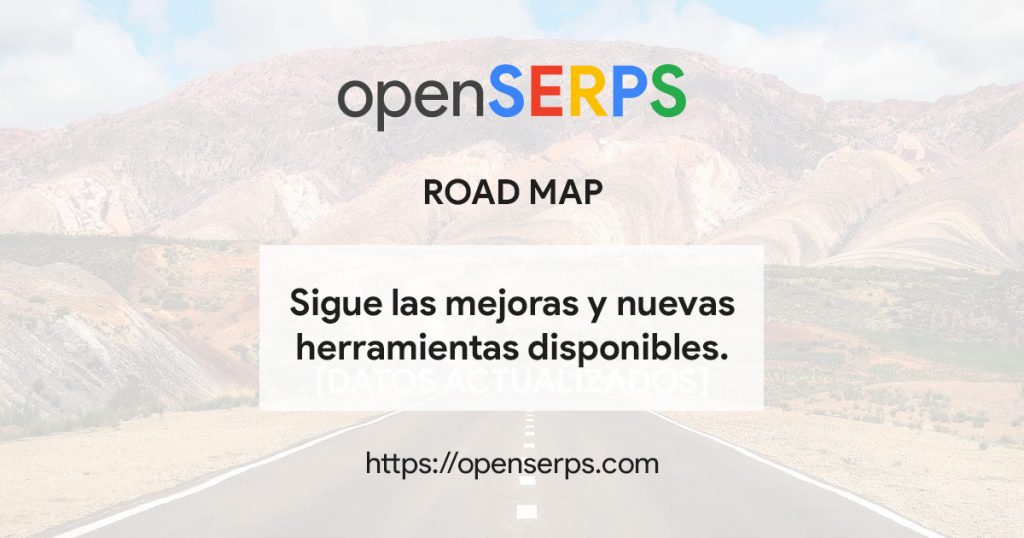 Roadmap y changelog openserps.com